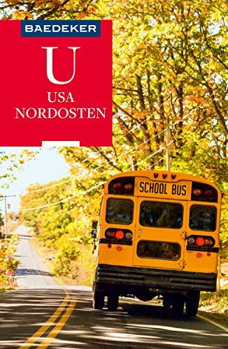 Baedeker Reiseführer USA Nordosten: mit GROSSER REISEKARTE (Baedeker Reiseführer E-Book)