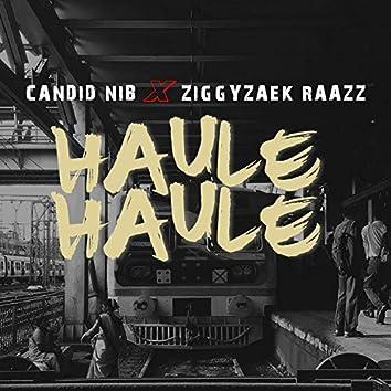 Haule Haule (feat. Ziggyzaek Raazz)