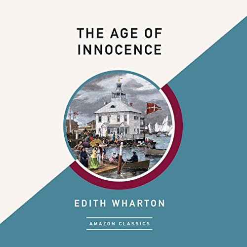The Age of Innocence (AmazonClassics Edition) Titelbild