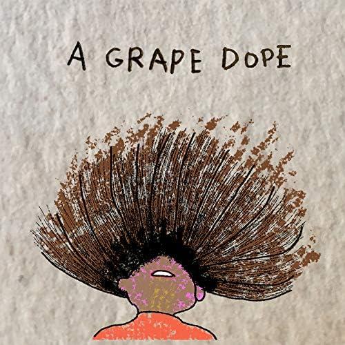 A Grape Dope