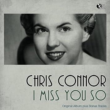 I Miss You So (Original Album Plus Bonus Track)