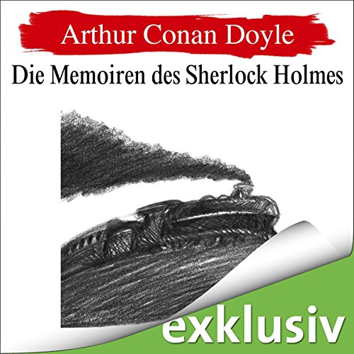 Die Memoiren des Sherlock Holmes (Sherlock Holmes 6) audiobook cover art
