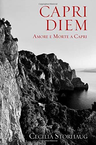 CAPRI DIEM: Amore e Morte a Capri
