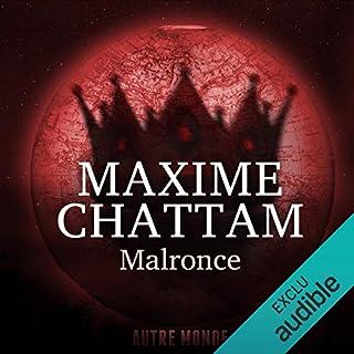Malronce     Autre Monde 2              De :                                                                                                                                 Maxime Chattam                               Lu par :                                                                                                                                 Hervé Lavigne,                                                                                        Véronique Groux de Miéri                      Durée : 10 h et 17 min     328 notations     Global 4,6