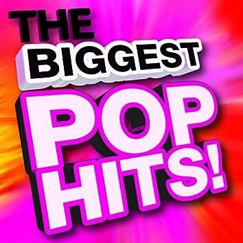 The Biggest Pop Hits!