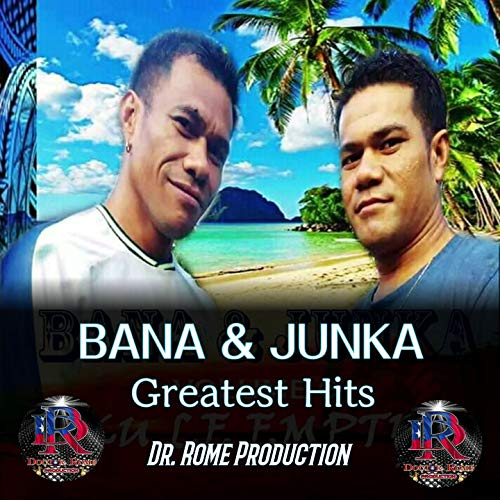 Bana & Junka Greatest Hits (feat. Dr. Rome Production)
