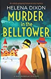 Murder in the Belltower: An utterly gripping historical cozy mystery: 5 (A Miss Underhay Mystery)