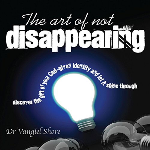 The Art of Not Disappearing cover art