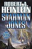 Starman Jones by Heinlein, Robert A. (2012) Mass Market Paperback
