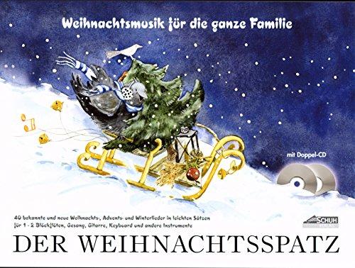 Schuh Verlag Der Weihnachtsspatz mit 2 CDs und Smiley-Bleistift [Für 1-2 Blockflöten und alle C-Instrumente/Spielpartitur/Sheet Music]