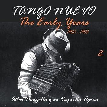 Tango Nuevo - The Early Years (1950 - 1955), Vol. 2