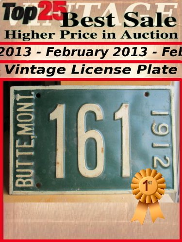 Top25 Best Sale - Higher Price in Auction - February 2013 - License Plate (Top25 Best Sale Higher Price in Auction Book 30)