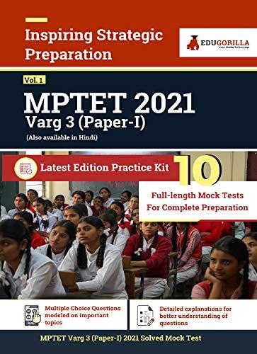 MPTET VARG 3 Exam 2021 (Paper I) | 10 Full-length Mock Tests (Complete Solution) | Latest Edition Book for Samvida Shikshak By EduGorilla (English Edition)