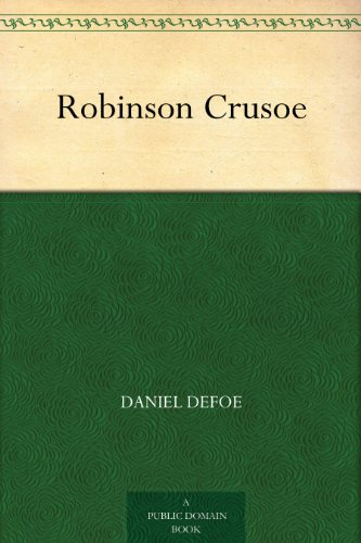 Robinson Crusoe (English Edition)の詳細を見る