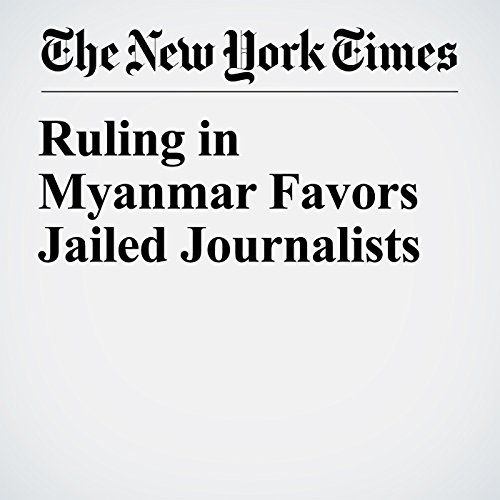 Ruling in Myanmar Favors Jailed Journalists copertina