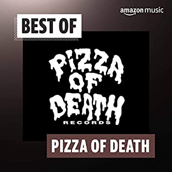 Best of PiZZA OF DEATH