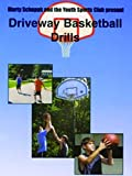 Driveway Basketball Drills [OV]