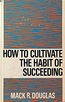 Hardcover How to cultivate the habit of succeeding, Book