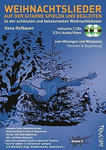 Weihnachtslieder auf der Gitarre spielen und begleiten (mit 2 CDs - Audio/Video) Noten & Tabulatur, Texte, Akkordsymbole, Griffdiagramme: 24 der ... Weihnachtslieder - inkl. 2 CDs (Audio/Video)