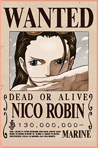 """Wanted Nico Robin One piece: Great for Journal - Notebooks Anime Cover (""""6x9"""", Easy to Carry)"""