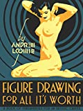 Loomis, A: Figure Drawing for All it's Worth...