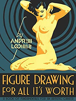 Figure Drawing for All It s Worth