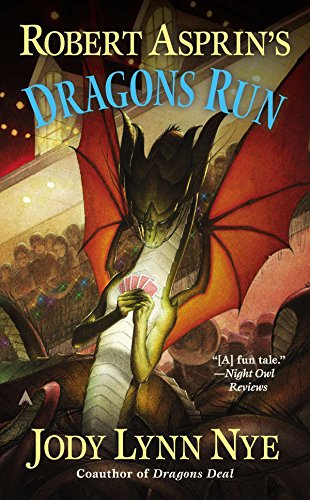 Download Robert Asprin's Dragons Run (A Dragon's Wild Novel) 0425256170