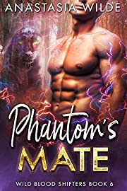 Phantom's Mate (Wild Blood Shifters Book 6)