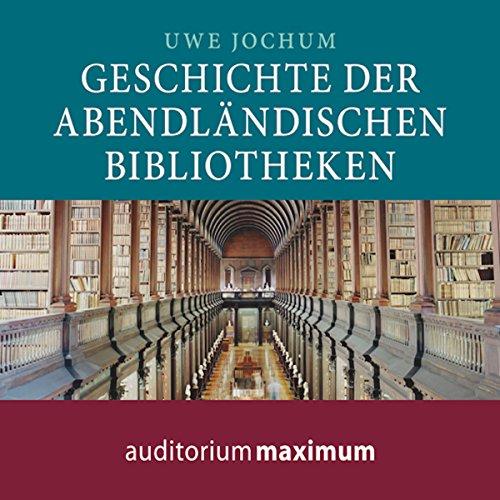 Geschichte der abendländischen Bibliotheken Titelbild