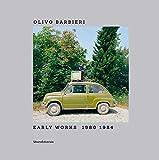 Olivo Barbieri. Early works 1980-1984. Catalogo della mostra (Bergamo, 26 giugno-31 ottobre 2020). Ediz. italiana e inglese
