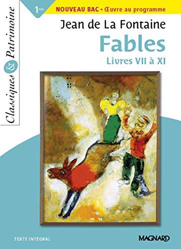 Fables Livres VII à XI - Classiques et Patrimoine (2019)