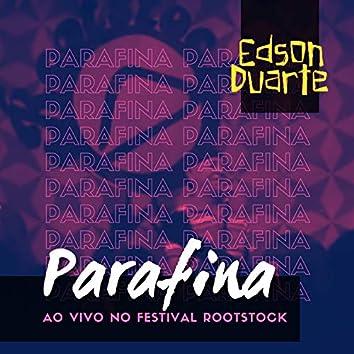 Parafina (Ao Vivo no Festival Rootstock)