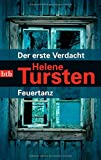 Der erste Verdacht / Feuertanz: Zwei Romane in einem Band (Reihenfolge der Romane mit Kriminalinspektorin Irene Huss, Band 5)
