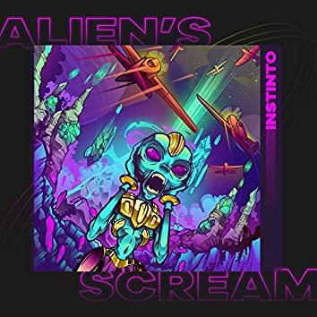 Alien´s Scream