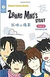 Chinese Practice Reader | Zhang Ming's Story: Part 6: Exploring Beijing