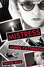 Mistress by Patterson, James, Ellis, David (2013) Hardcover