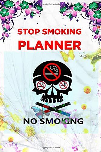 Stop Smoking Planner: Stop Smoking Journal Quit Smoking Journal Planner Tracker and Notebook
