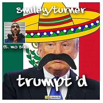 Trump'd