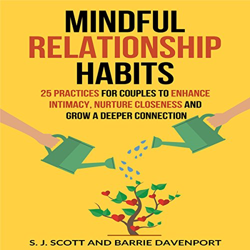 Mindful Relationship Habits audiobook cover art