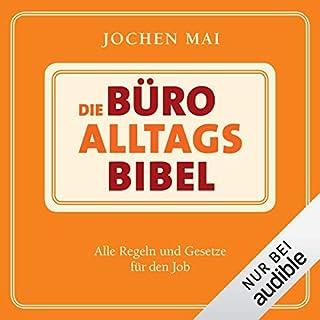 Die Büro-Alltags-Bibel: Alle Regeln und Gesetze für den Job Titelbild
