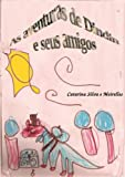 As aventuras de Dindin: e seus amigos (Portuguese Edition)