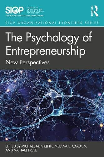 The Psychology of Entrepreneurship: New Perspectives (SIOP Organizational Frontiers Series) (English Edition)