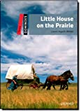 Little House on the Prairie (Dominoes, Level 3)