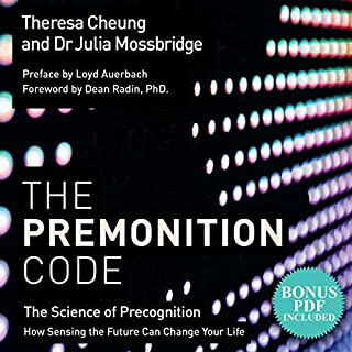 The Premonition Code     The Science of Precognition: How Sensing the Future Can Change Your Life              By:                                                                                                                                 Theresa Cheung,                                                                                        Julia Mossbridge                               Narrated by:                                                                                                                                 Sherry Baines                      Length: 7 hrs     3 ratings     Overall 5.0