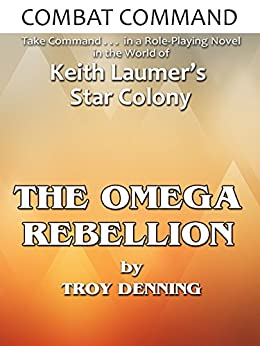 Combat Command: Omega Rebellion by [Troy Denning]