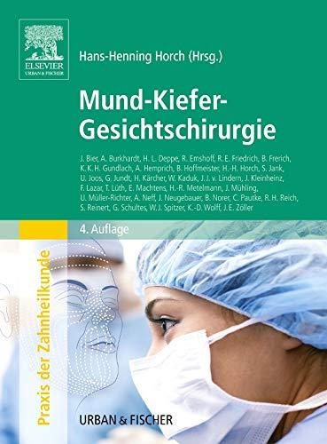 Mund-Kiefer-Gesichtschirurgie: Praxis der Zahnheilkunde Band 10 Studienausgabe (PDZ)