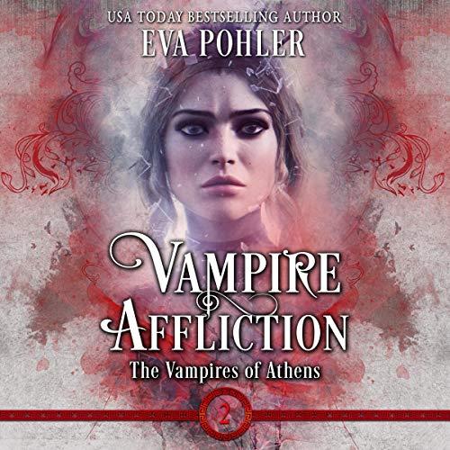 Vampire Affliction Audiobook By Eva Pohler cover art