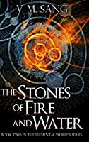 The Stones Of Fire And Water: Large Print Hardcover Edition
