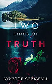 Two Kinds Of Truth by [Lynette Creswell]