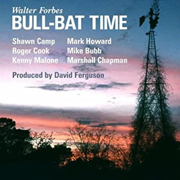 Bull-Bat Time